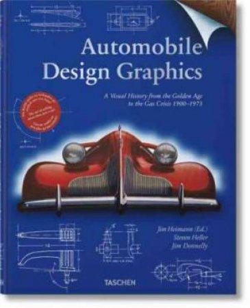 Automobile Design Graphics by Heimann Jim & Heller Steven & Donnelly J