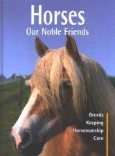 Horses Our Noble Friends