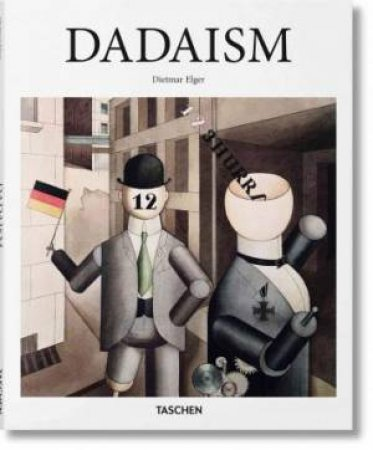 Dadaism by Dietmar Elger