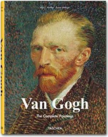 Van Gogh: The Complete Paintings by Ingo F Walther