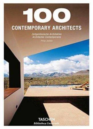 100 Contemporary Architects by Philip Jodidio