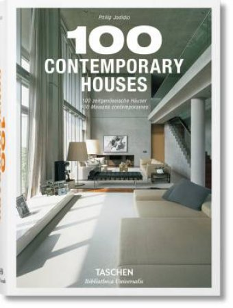 100 Contemporary Houses by Jodidio Philip