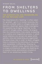 From Shelters To Dwellings