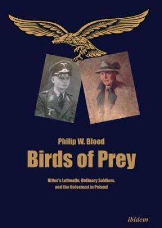 Birds Of Prey by Philip Blood