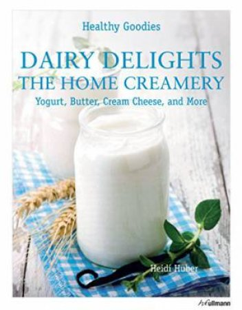 Dairy Delights: The Home Creamery