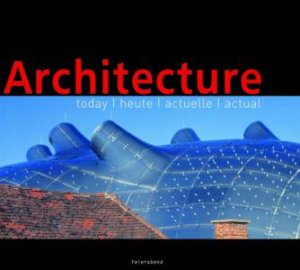 Architecture Today by Casey Mathewson
