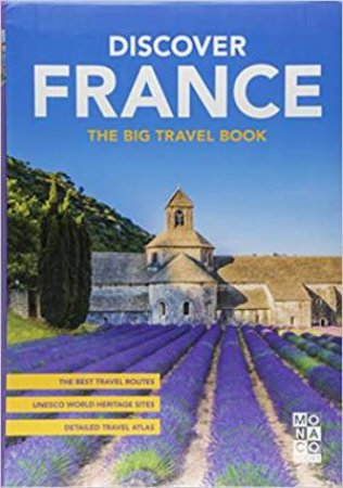 Discover france the big travel book by monaco books 9783955045869 discover france the big travel book by monaco books gumiabroncs Gallery