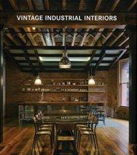 Vintage Industrial Interiors by Various