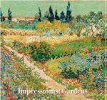 Impressionist Gardens by Various