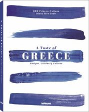 A Taste Of Greece Recipes Cuisine And Culture Revised Edition