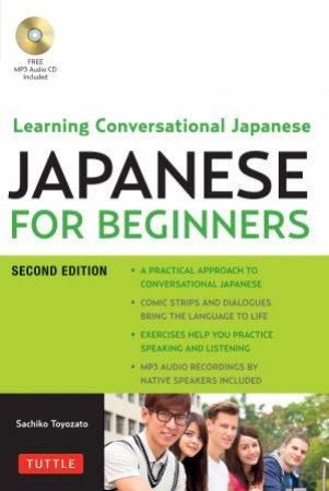 Japanese For Beginners: Learning Conversational Japanese by Sachiko Toyozato
