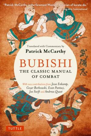 Bubishi: The Classic Manual of Combat by Various