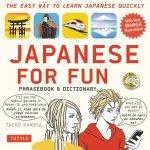 Japanese for Fun Phrasebook And Dictionary (Revised Edition) by Taeko Kamiya & Shimomura Kazuhisa