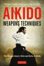 Aikido Weapons Techniques by Phong Thong Dang & Lynn Seiser