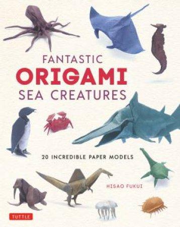 Fantastic Origami Sea Creatures