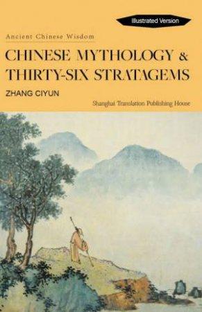 Chinese Mythology & Thirty-Six Stratagems