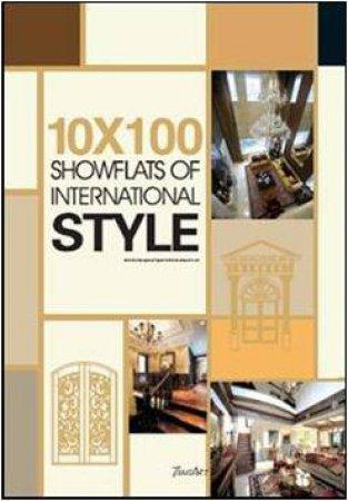 10 x 100 Showflats of International Style by LING CHANG & JING HUAN