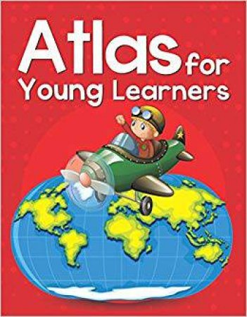 Atlas For Young Learners by Various
