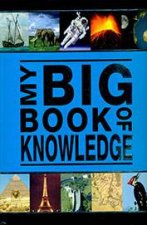 My Big Book Of Knowledge by Various