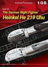 The German Night Fighter Heinkel He 219 Uhu