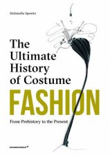 Fashion The Ultimate History Of Costume