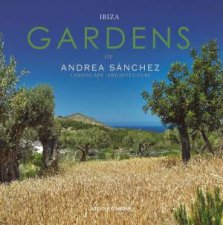 Ibiza Gardens Andrea Sanchez Landscape Architect