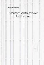 Experience And Meaning Of Architecture