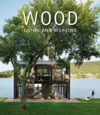Wood Living And Working