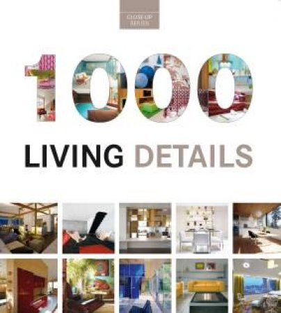 1000 Details for Living Interiors by LOFT