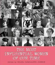 The Most Influential Women Of Our Time