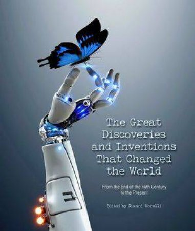 The Great Discoveries And Inventions by Various