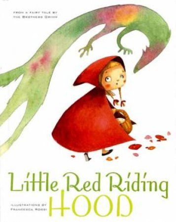 Little Red Riding Hood by ROSSI FRANCESCA