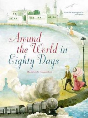 Around the World in 80 Days by VERNE / ROSSI