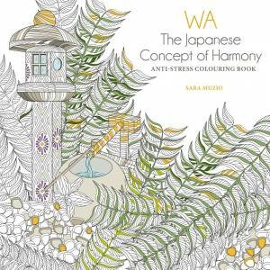 WA The Japanese Concept Of Harmony Anti Stress Coloring Book