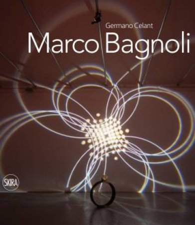 Marco Bagnoli by Germano Celant