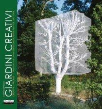 Creative Gardens ChaumontSurLoire International Garden Festival 19922008