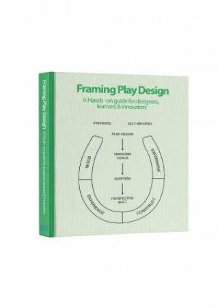 Framing Play Design