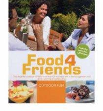 Food 4 Friends Outdoor Fun