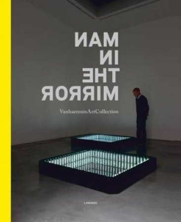 Man in the Mirror: Vanhaerents Art Collection 3 by VARIOUS