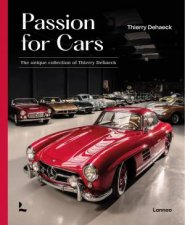 Passion For Cars Classic Car Collection By Thierry Dehaeck