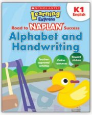Learning Express NAPLAN: Alphabet and Handwriting K1 by Various