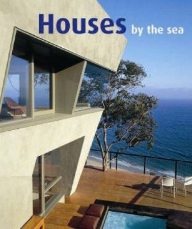 Houses by the Sea by VARIOUS