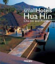 Thailand Small Hotels Hua Hin Cha Am and Pranburi