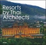 Resorts by Thai Architects Exotic Oriental