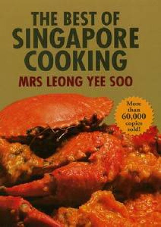 Best Of Singapore Cooking by Yee Soo Leong