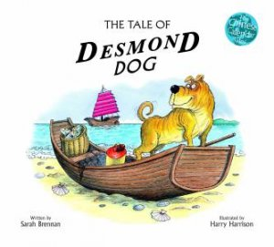 The Tale Of Desmond Dog by Sarah Brennan & Harry Harrison