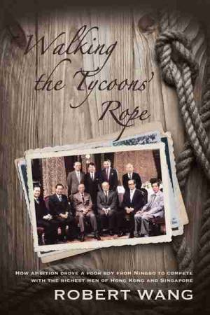 Walking the Tycoons Rope