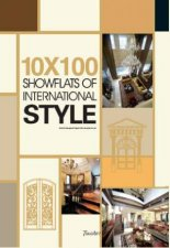 10 x 100 Showflats of International Style