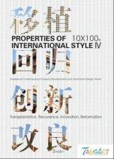 10 x 100 Properties of International Style IV