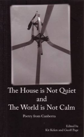 The House is Not Quiet and The World is Not Calm